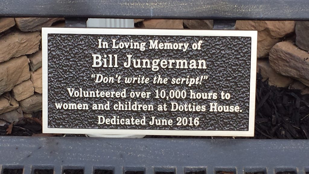 A dedication to Dottie's House volunteer Bill Jungerman. (Photo: Carol Wolfe)
