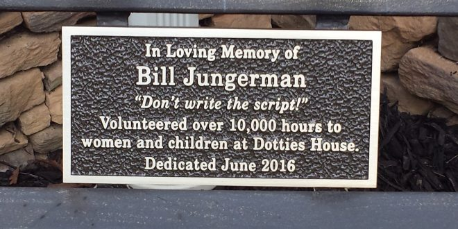 A dedication to Dottie's House volunteer Bill Jungerman. (Photo: Carol Wolfe)